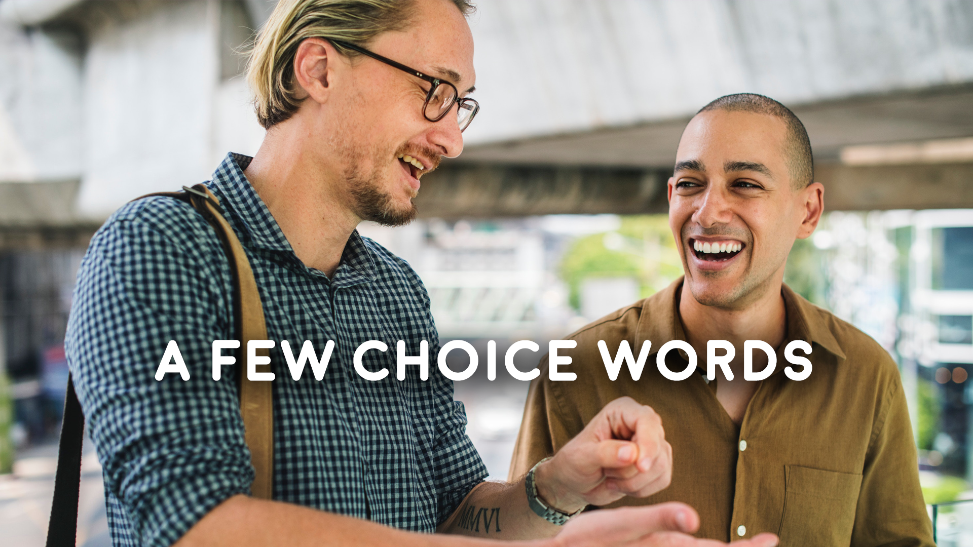 A Few Choice Words - 11/4/2018