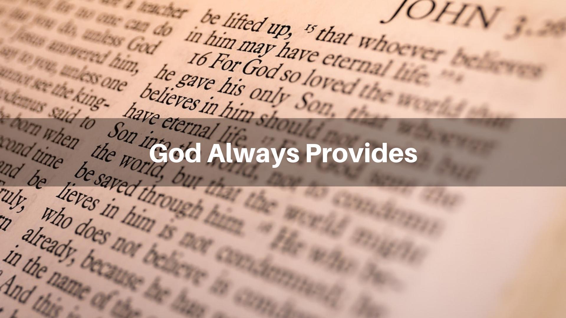God Always Provides - 12/23/18