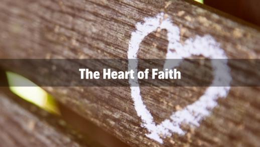 The Heart of Faith - 3/3/19