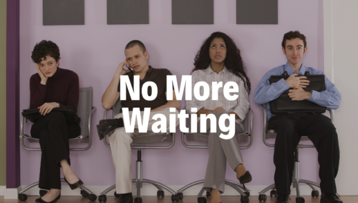 No More Waiting - 4/21/19