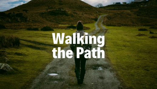 Walking the Path - 4/7/19