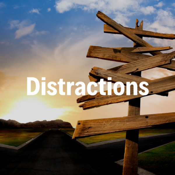 Distractions - 5/26/19