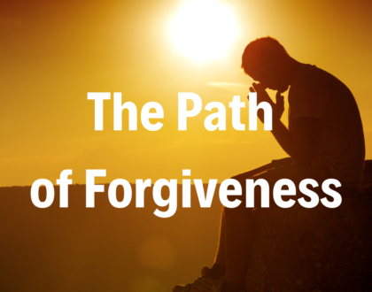 The Path of Forgiveness - 6/2/19