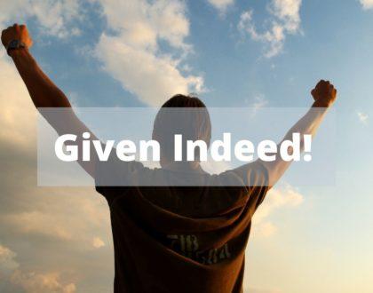 God Indeed!