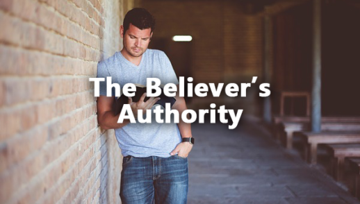 The Believer's Authority 1-5-2020