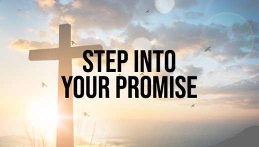 Sunday Snapshot: Step into Your Promise 4/19/20