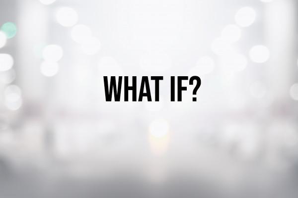 Sunday Snapshot: What If? 4/12/20