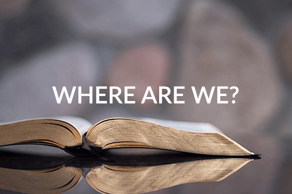Where Are We? (5-24-2020)