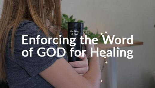 Enforcing the Word of GOD for Healing (8-16-2020)